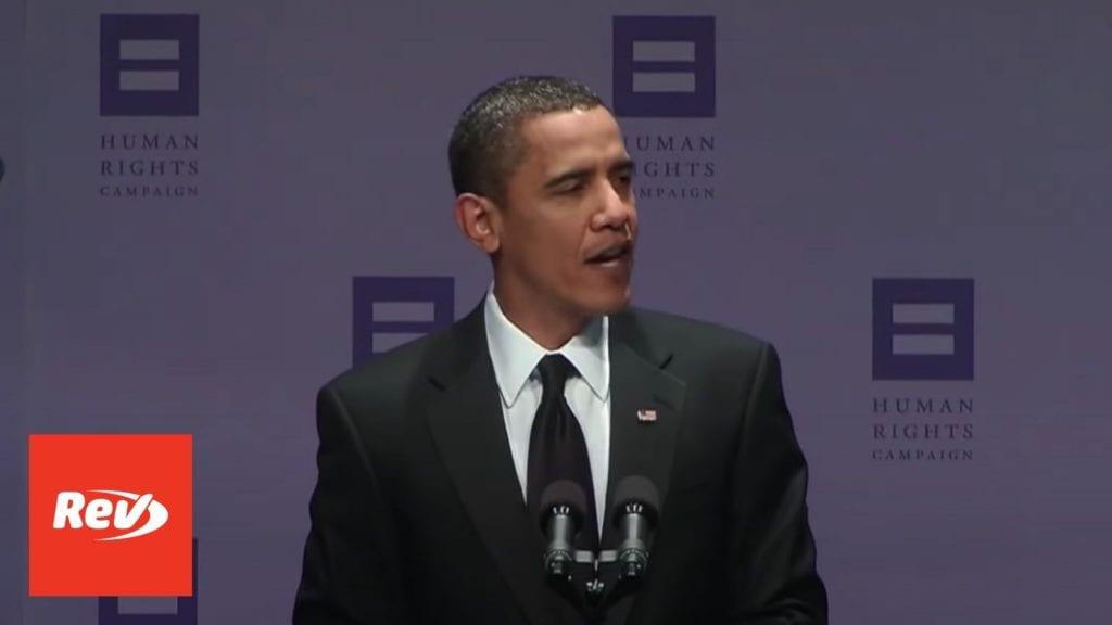 Barack Obama LGBTQ Rights HRC Speech Transcript 2009