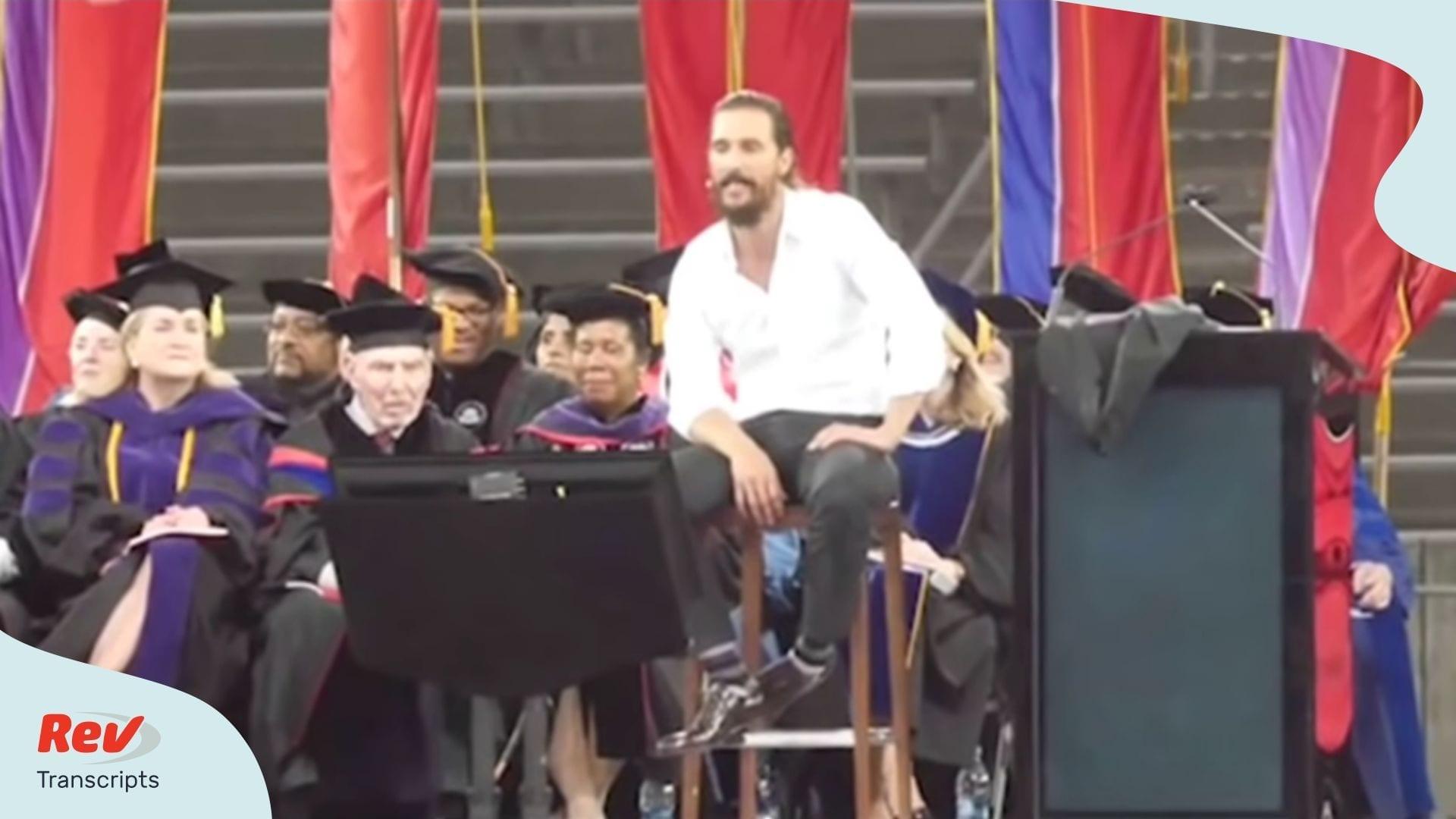 Matthew McConaughey Motivational Speech Transcript