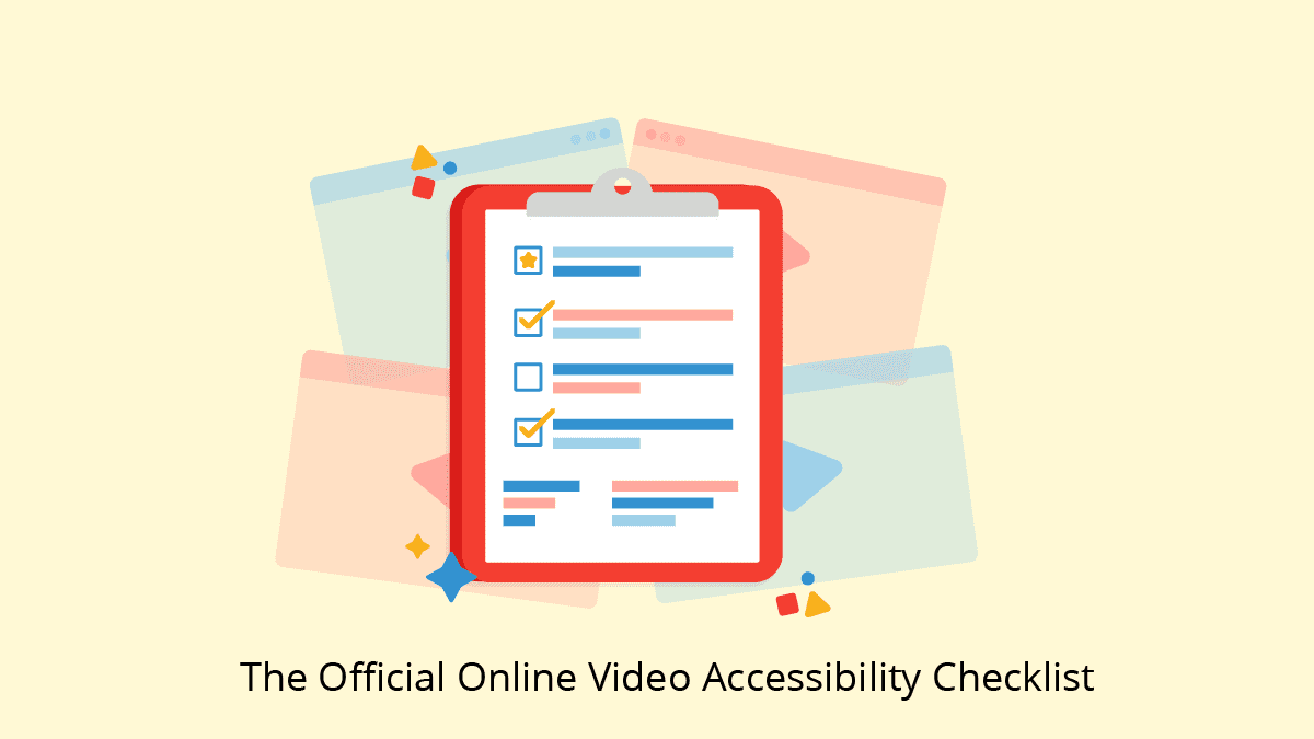 The Official Online Video Accessibility Checklist