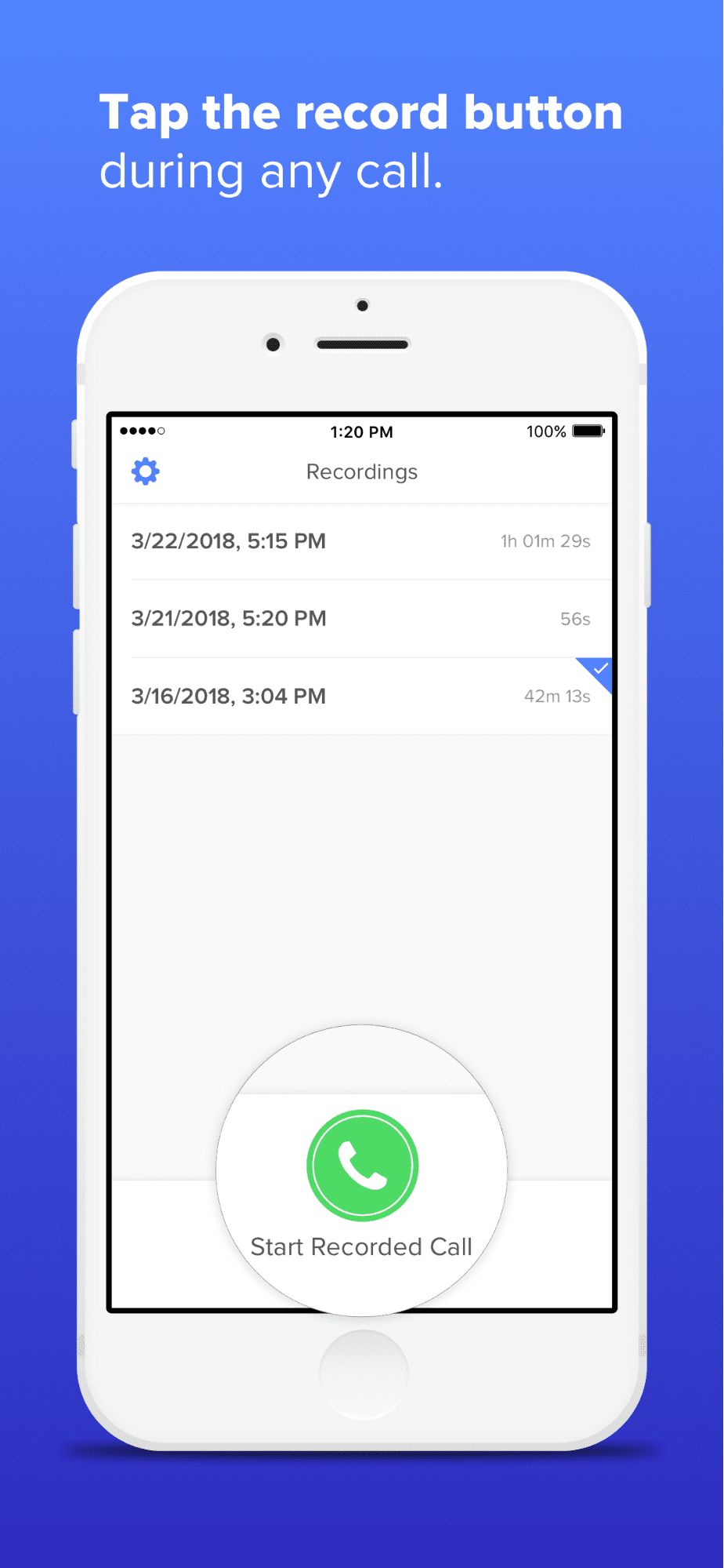 Tap the record button to record any call