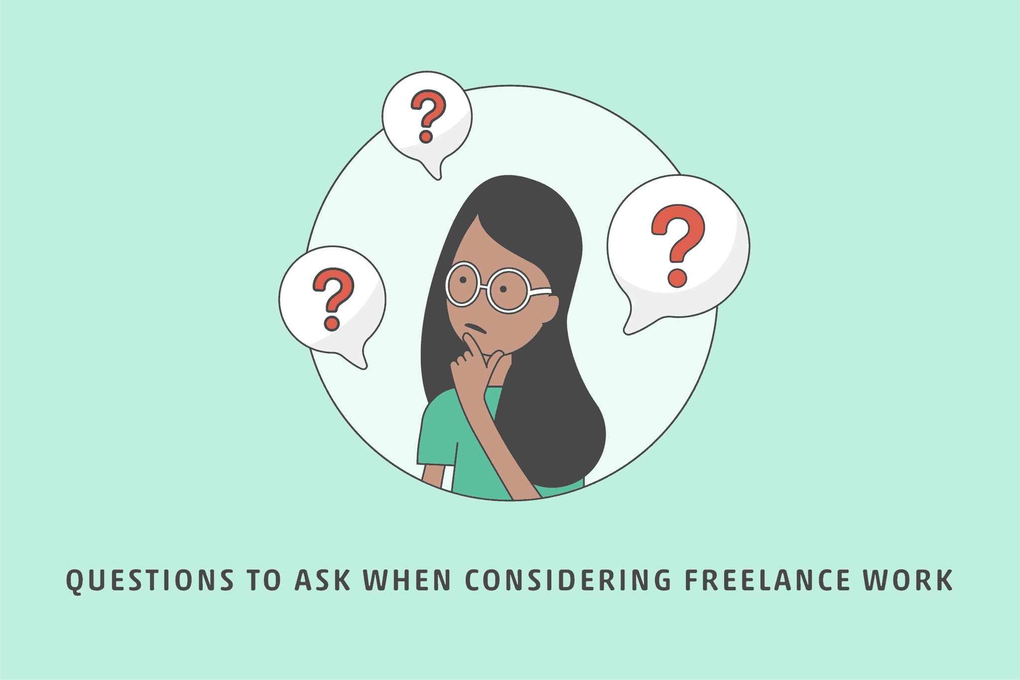 Questions to Ask When Considering Freelance Work