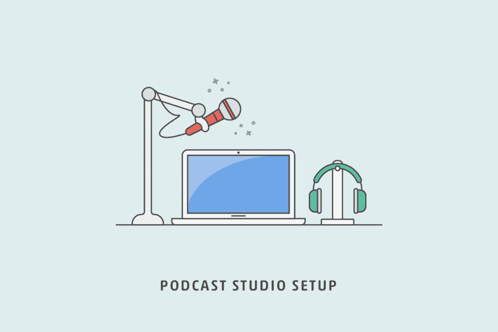 Podcast Studio Setup
