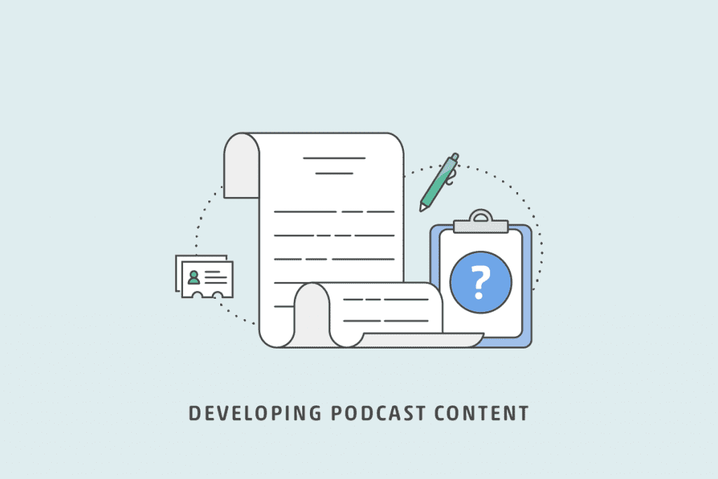 Developing Podcast Content