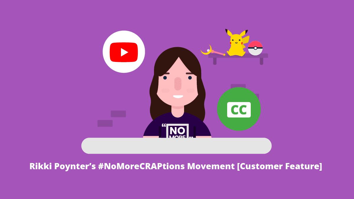 Rikki Poynter's #NoMoreCRAPtions Movement [Customer Feature]