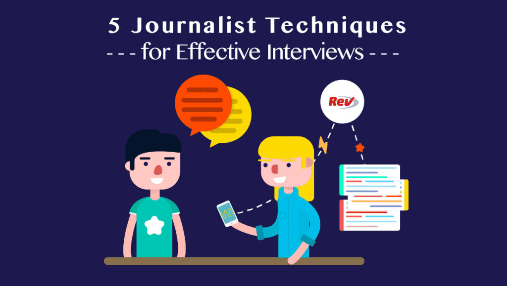 journalist interview techniques