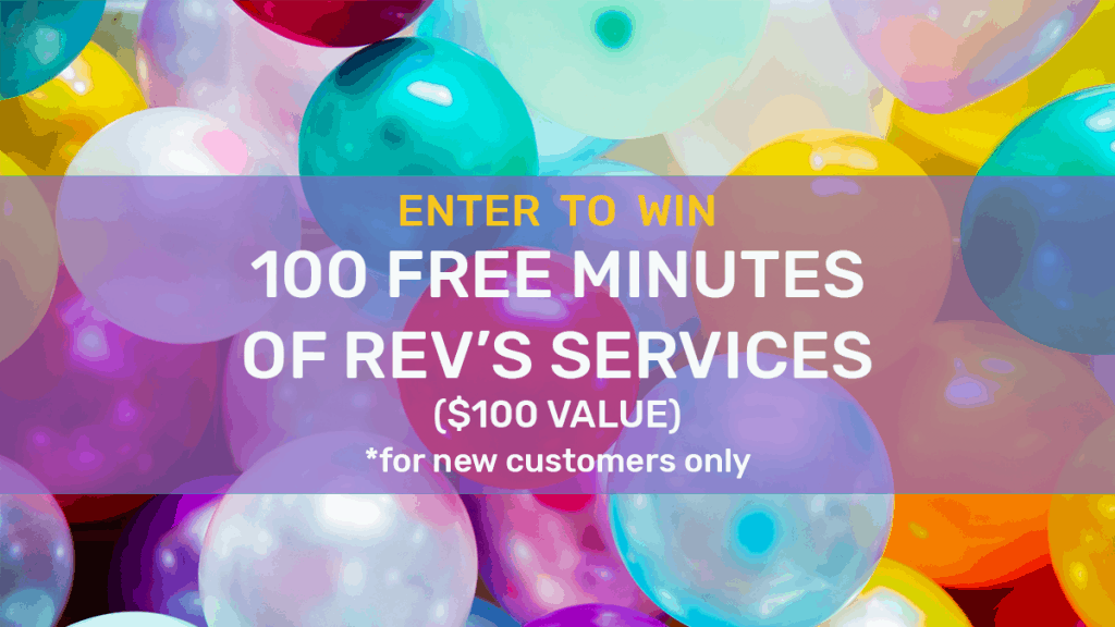 100 Free Minutes of Rev's Services