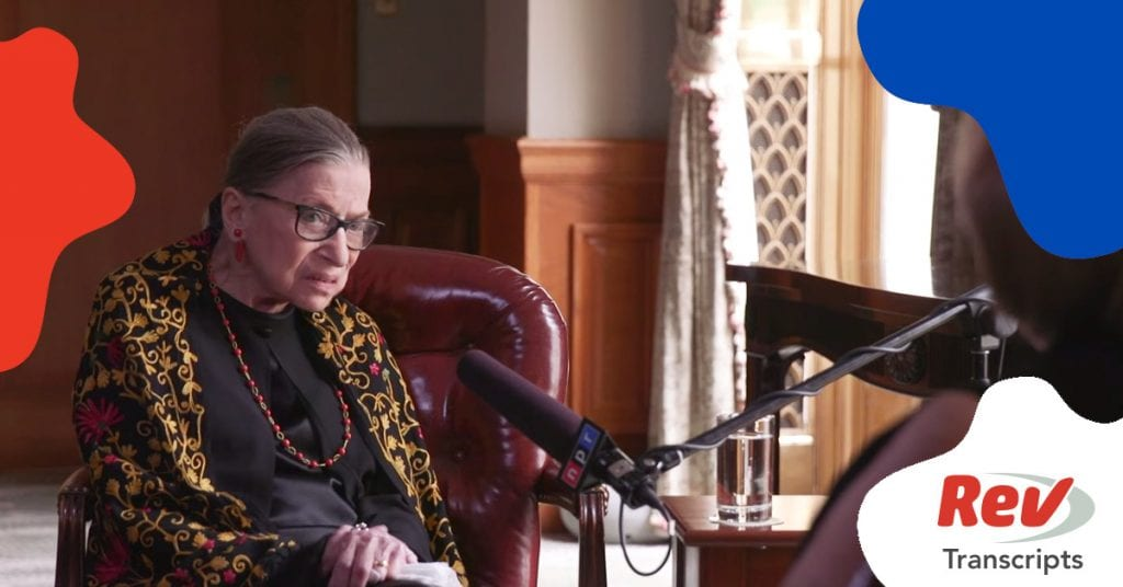 Ruth Bader Ginsburg Transcript Interview