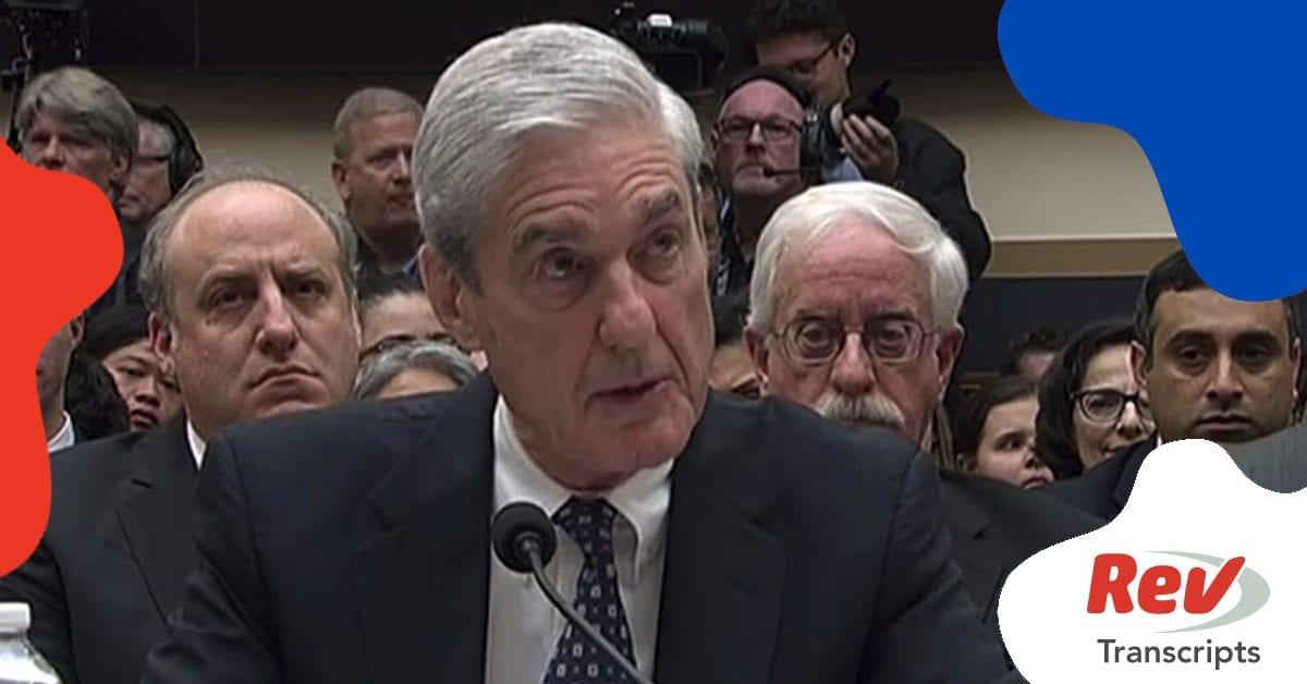 Robert Mueller Testimony Transcript House Congressional