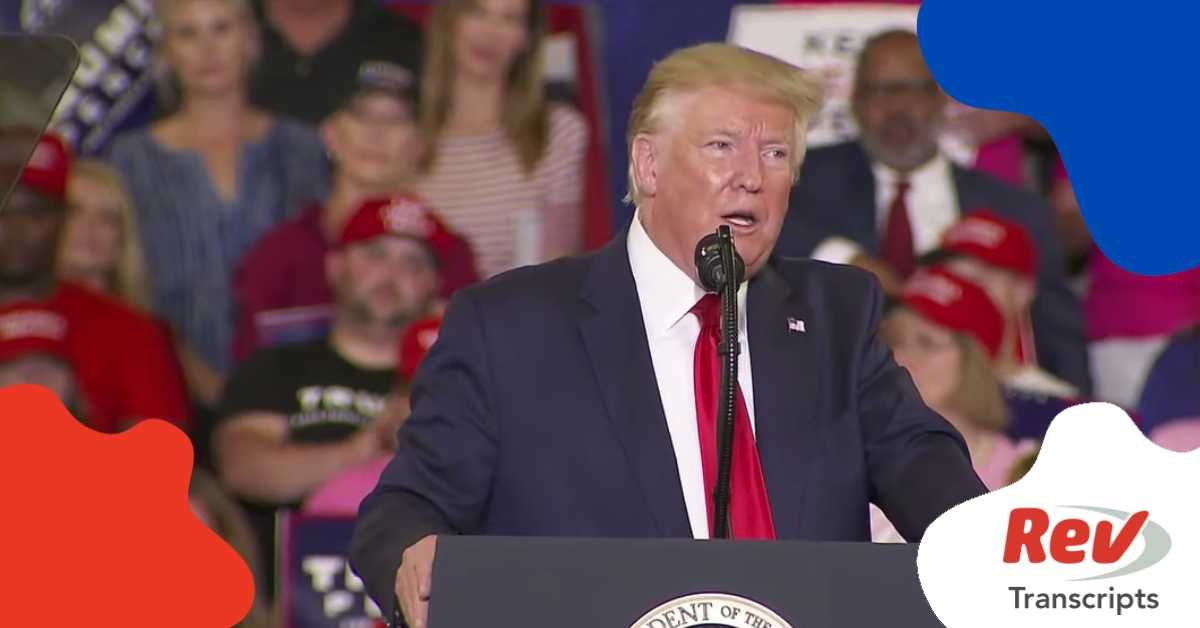 Donald Trump North Carolina Rally Transcript In Fayetteville Nc September 9 2019 Rev