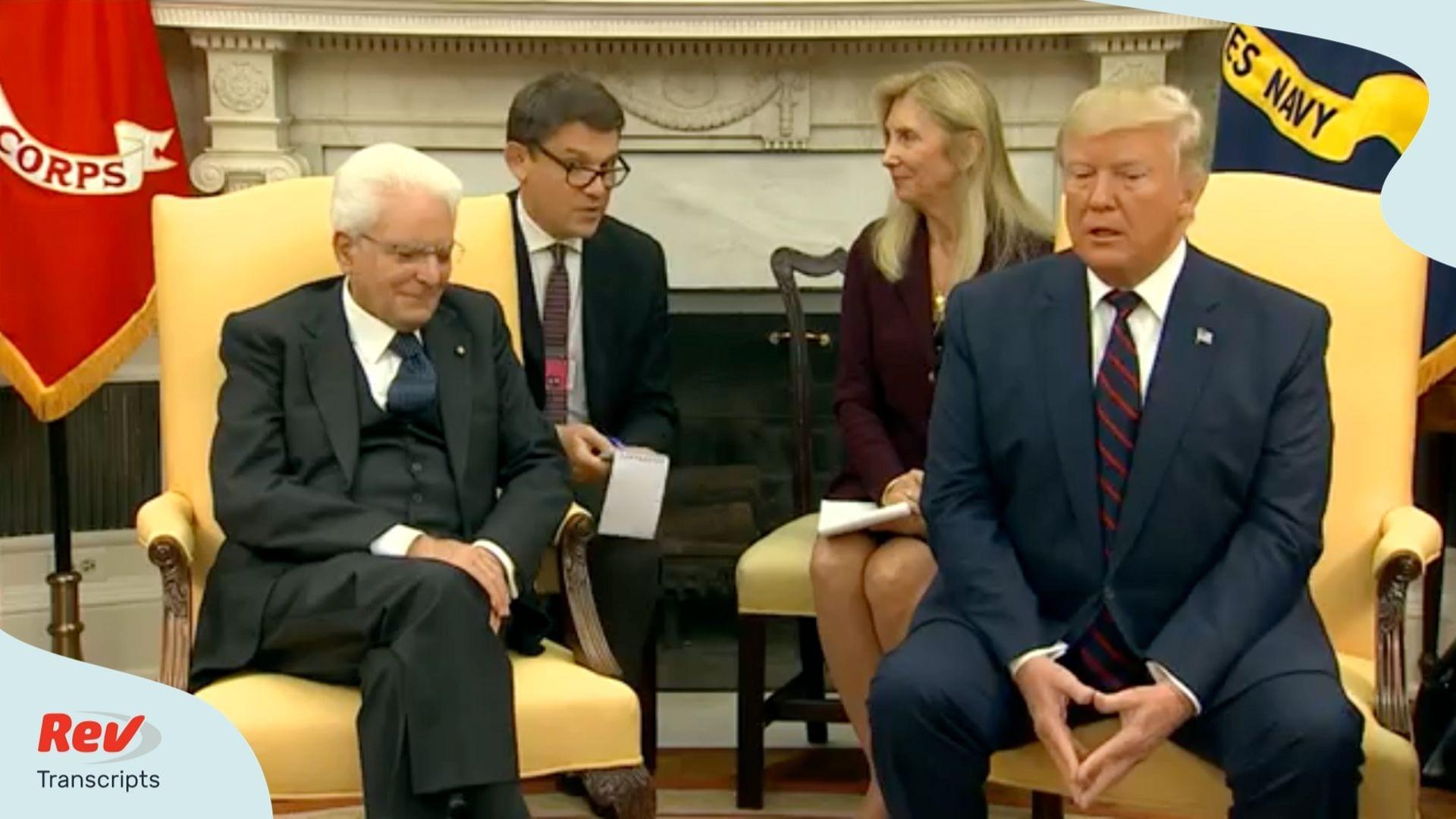 Donald Trump Press Conference Transcript Italian President
