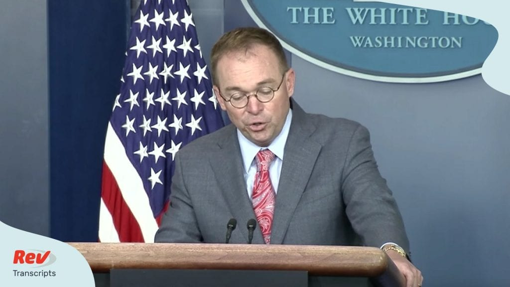 Mick Mulvaney Press Briefing Transcript