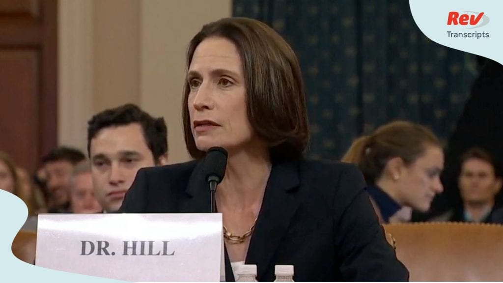 Impeachment Hearing Day 5 Fiona Hill David Holmes Transcript