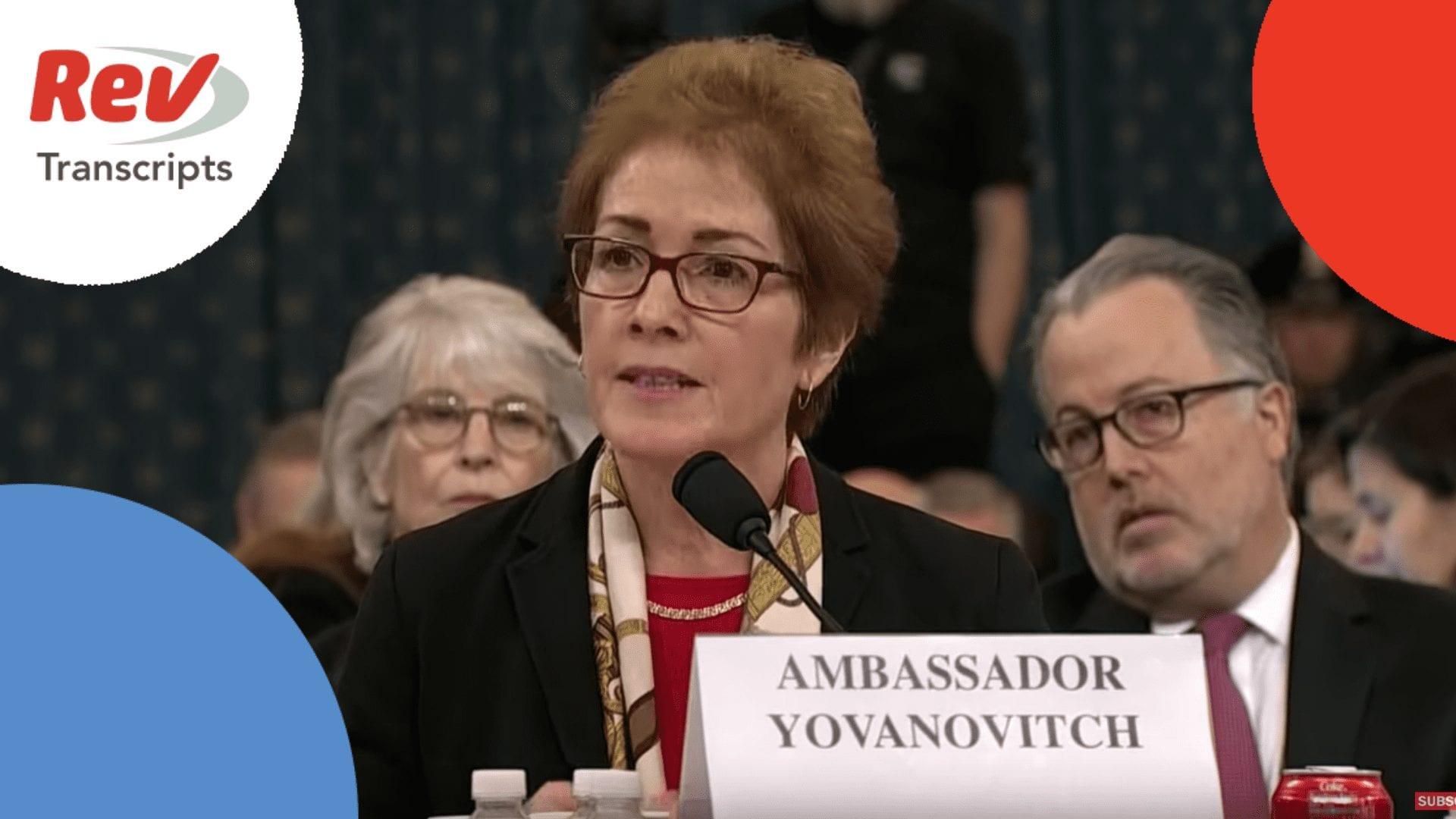 Impeachment Hearing Transcript - Marie Yovanovitch Testimony
