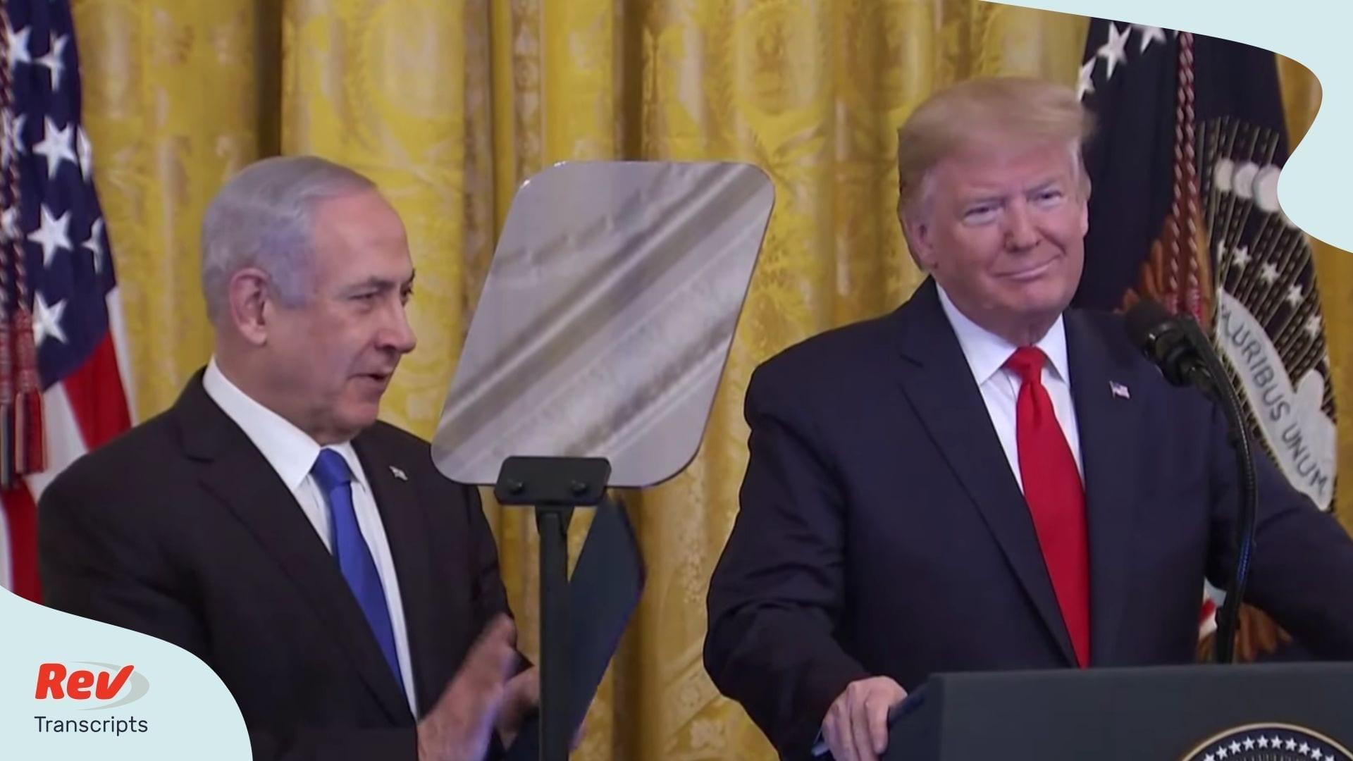Donald Trump Middle East Peace Plan Speech Netanyahu