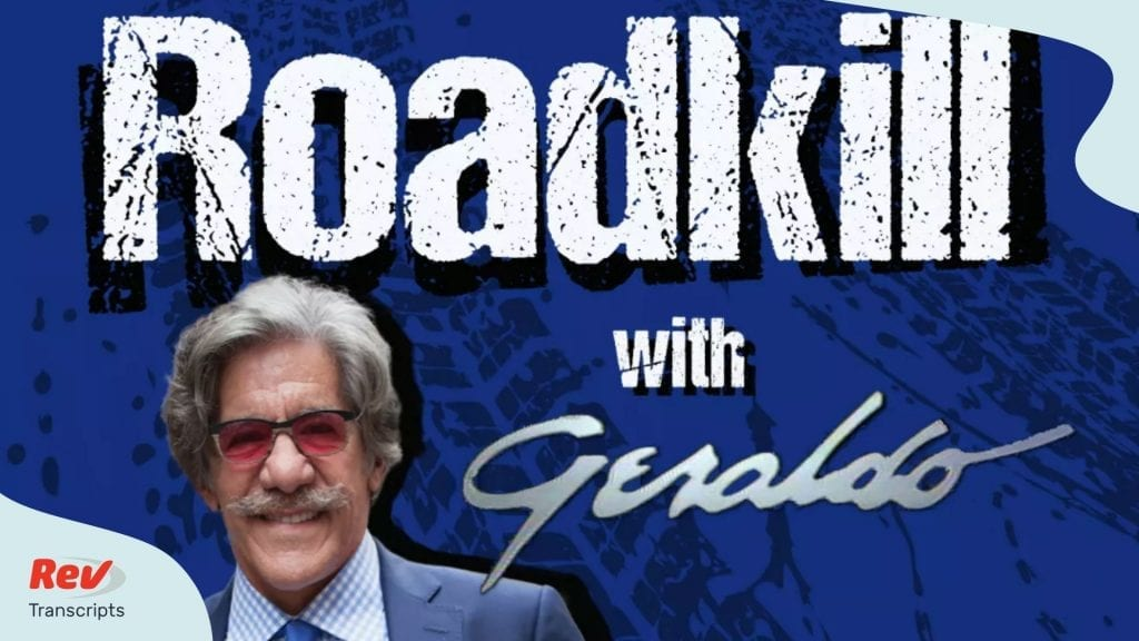 Geraldo Rivera Donald Trump Podcast Transcript