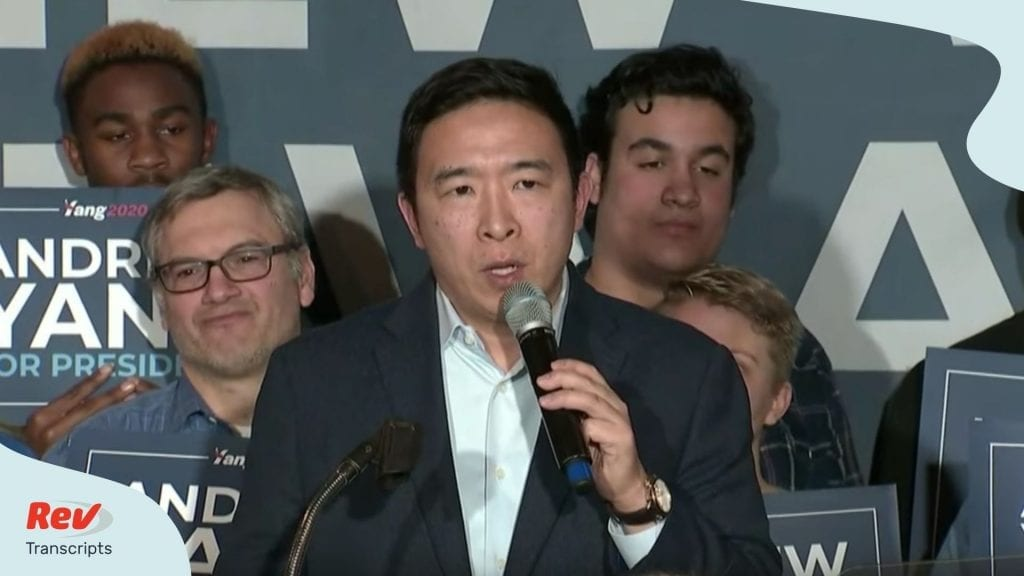 Transcript Andrew Yang Announces Suspending Presidential Campaign