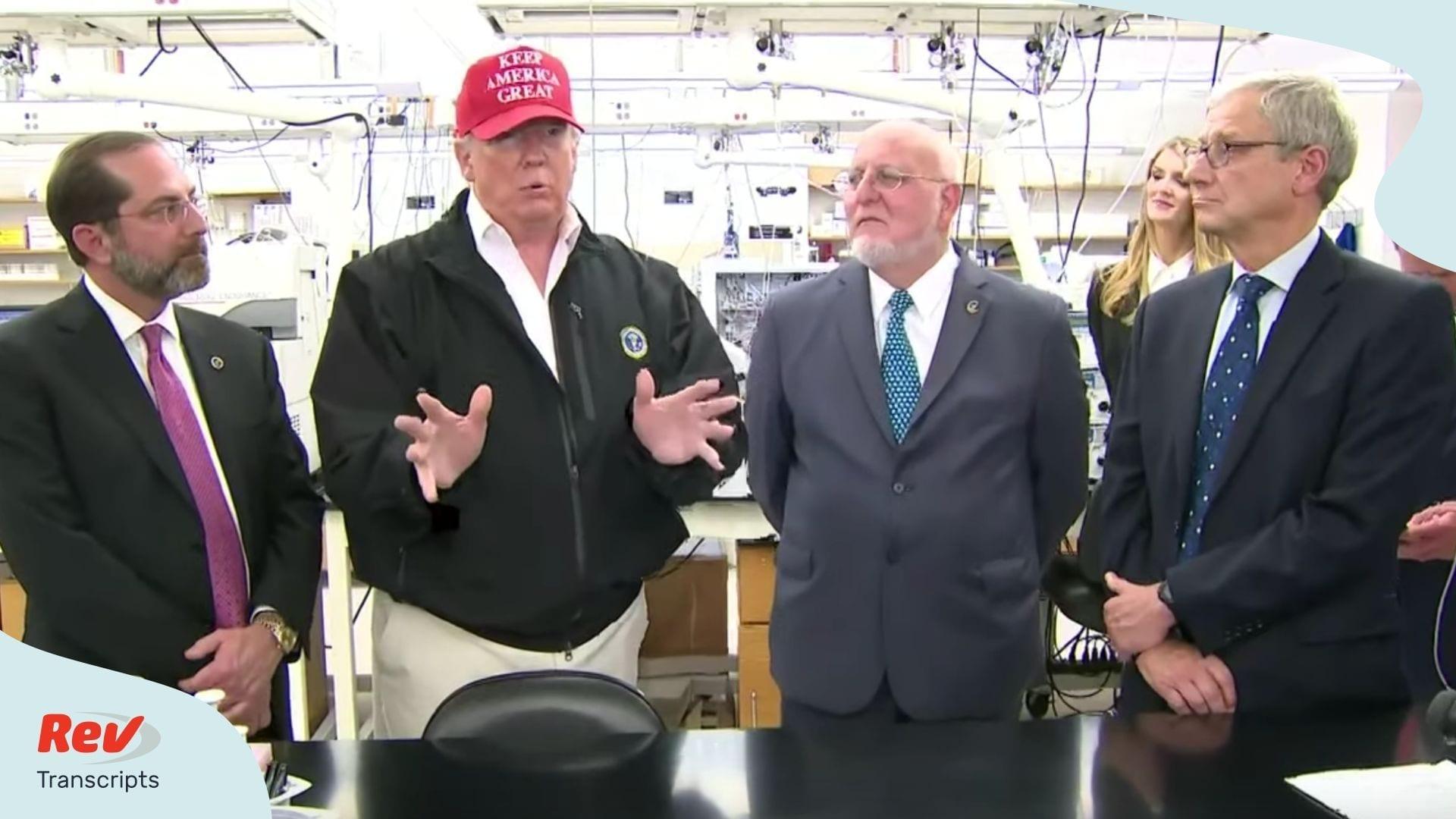 Donald Trump Visits CDC Coronavirus Transcript