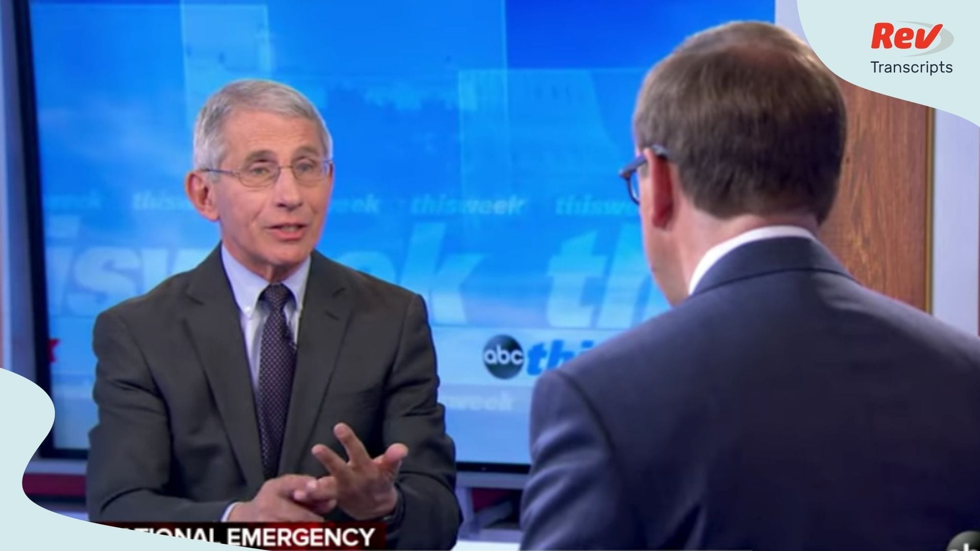Dr. Anthony Fauci Interview Transcripts