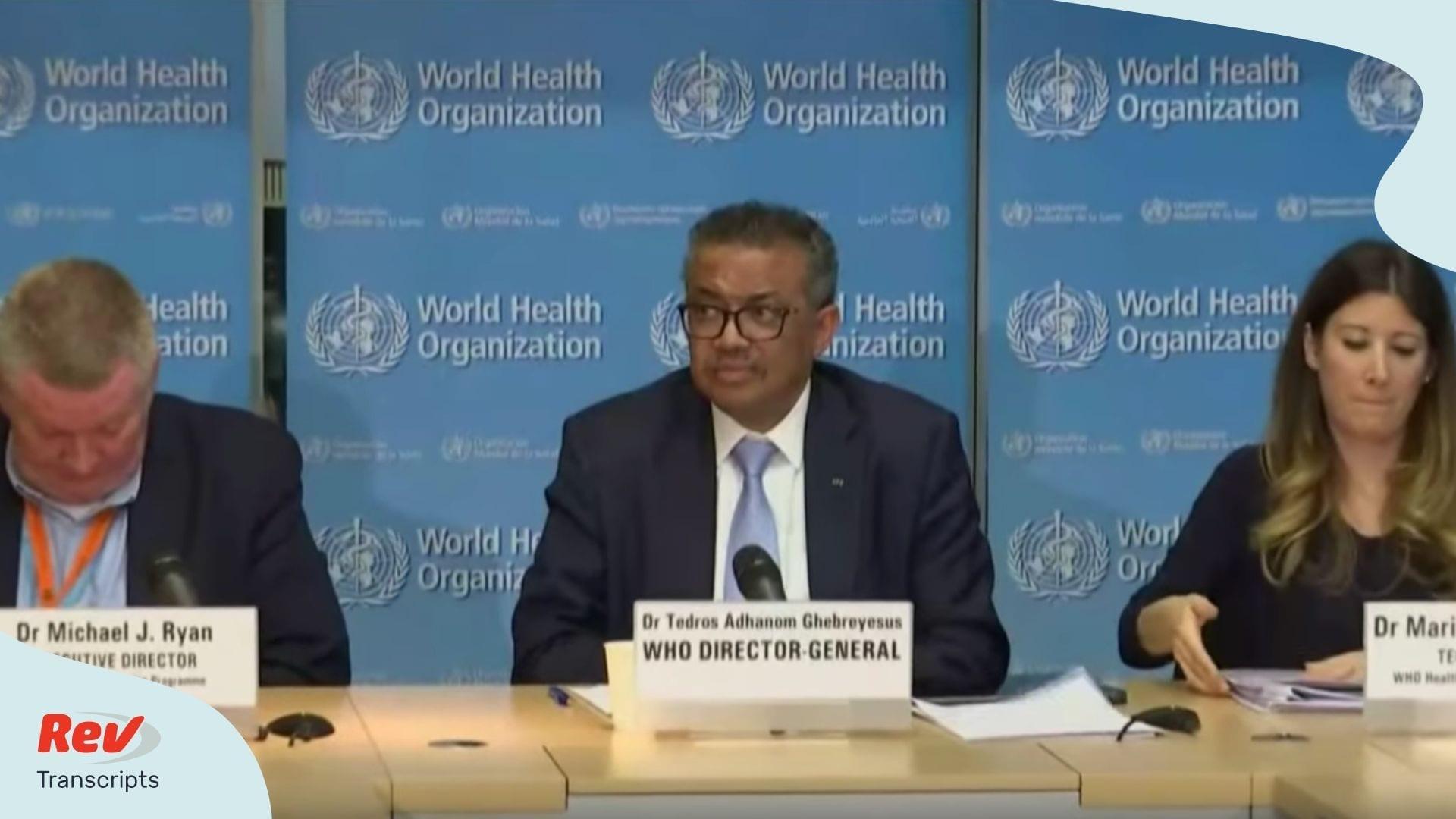 World Health Organization March 2 Update Transcript