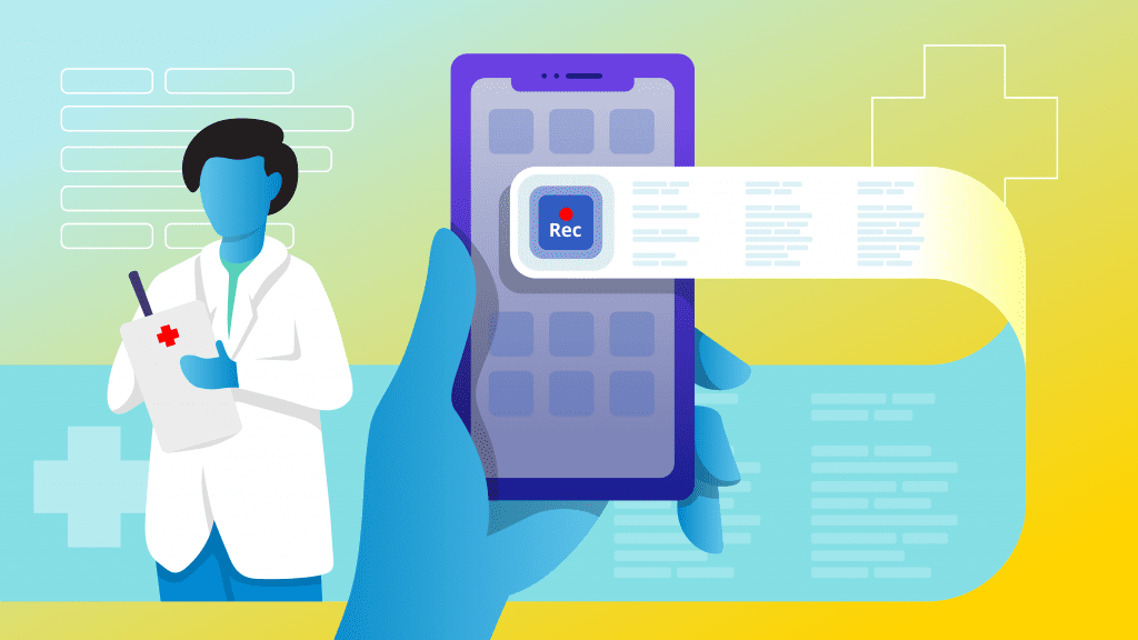 How to Record and Transcribe Doctor Visits with an App