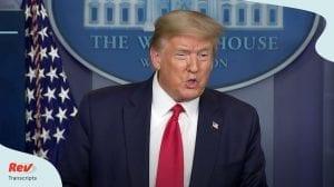 Donald Trump Coronavirus Press Conference April 17