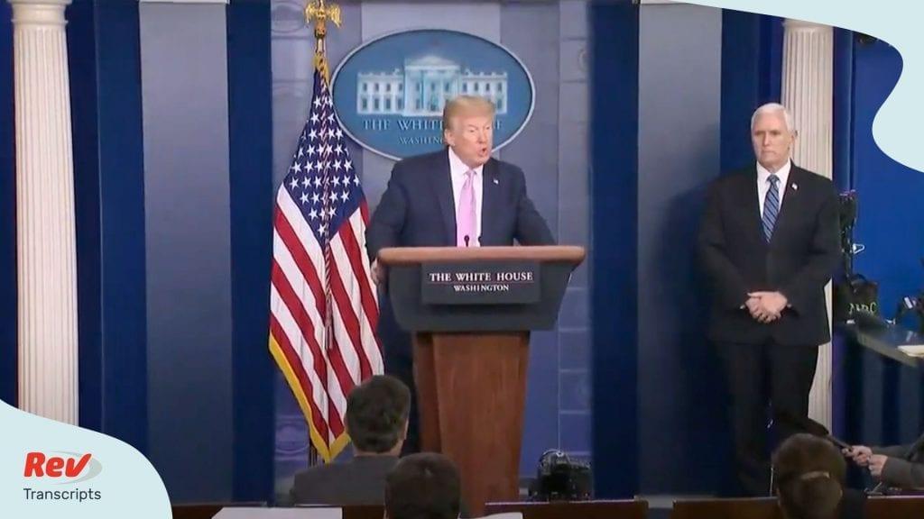 Donald Trump Press Conference Transcript Coronavirus April 10