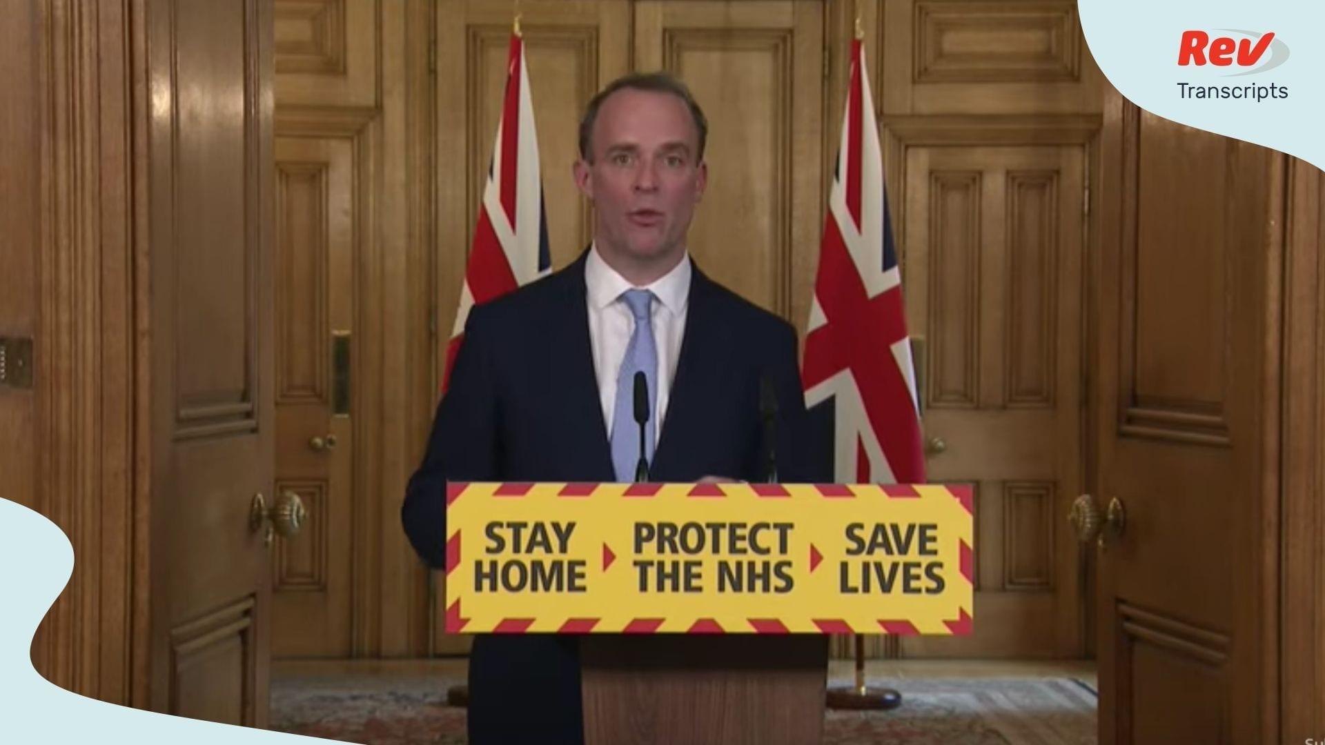 UK Briefing April 6 Coronavirus Dominic Raab