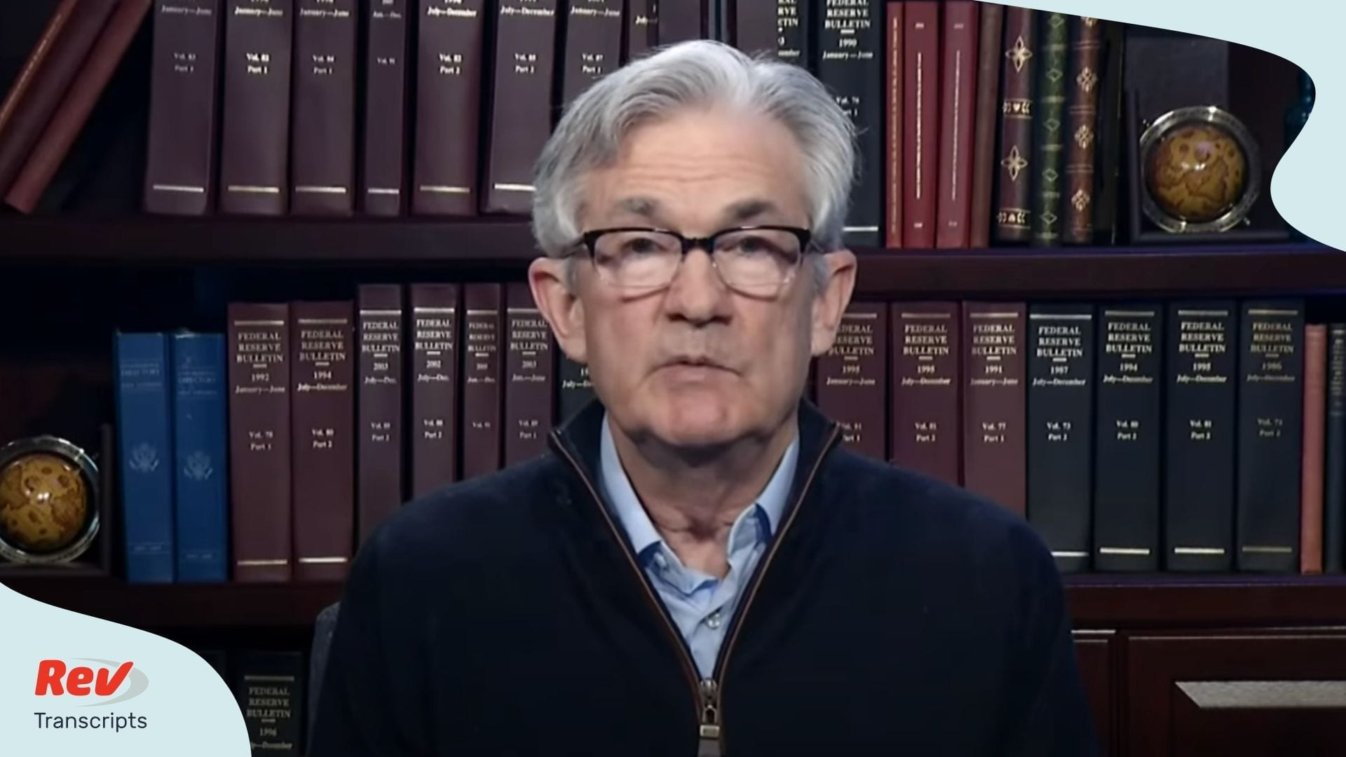 Federal Reserve Listens Jerome Powell Press Conference May 26