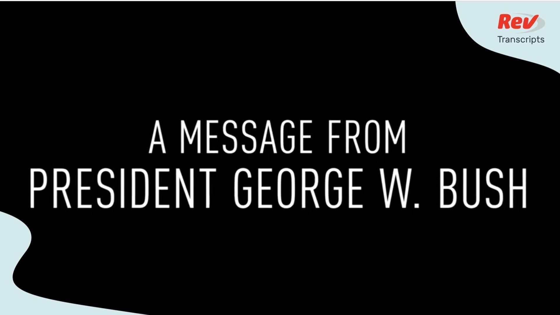 George W Bush Coronavirus Message
