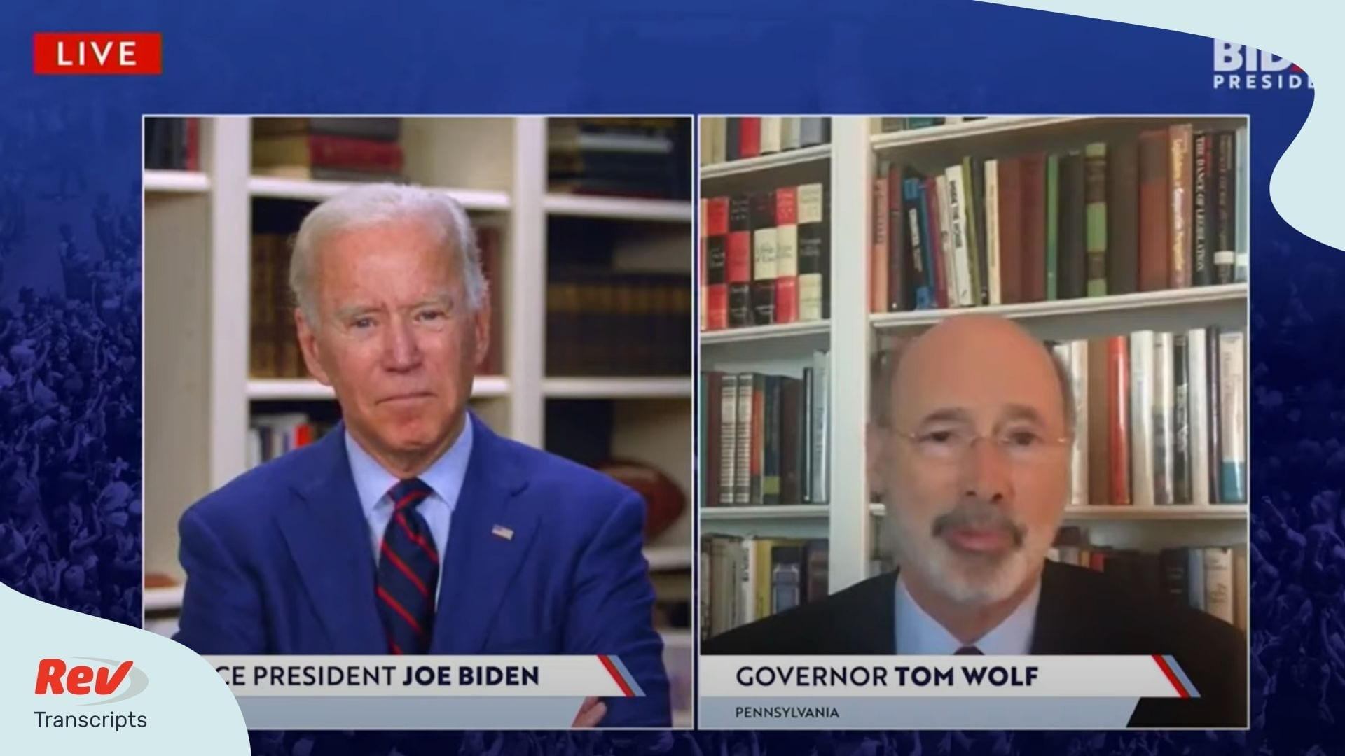 Joe Biden Tom Wolf Virtual Event Transcript