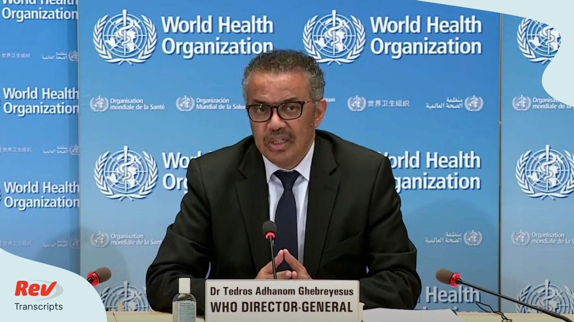 World Health Organization Press Conference Transcript May 27