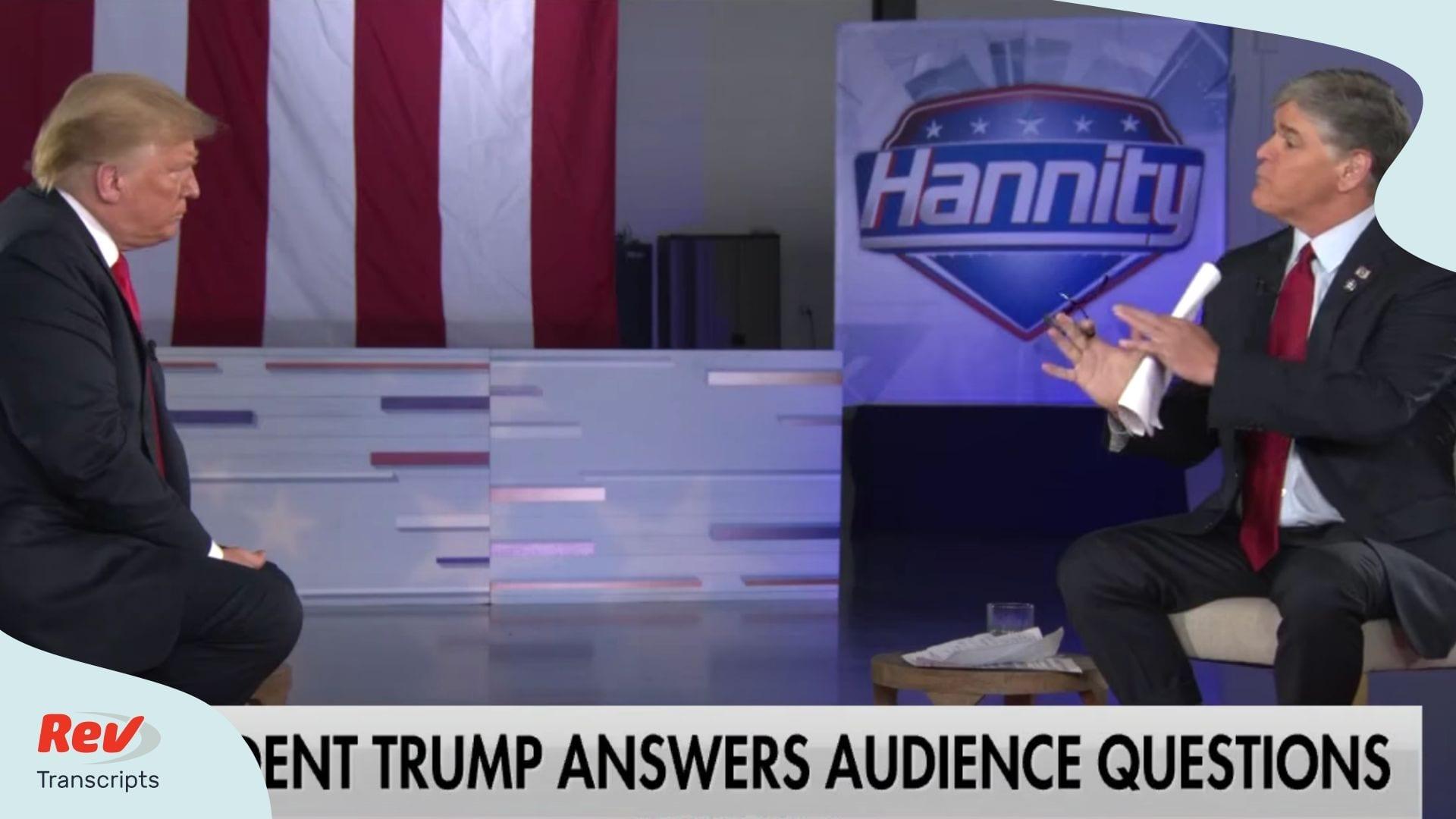 Donald Trump Town Hall Transcript With Sean Hannity June 25 Rev