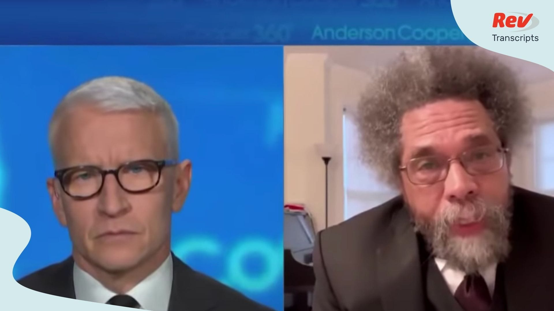 Dr. Cornel West Speech Transcript in Anderson Cooper Interview
