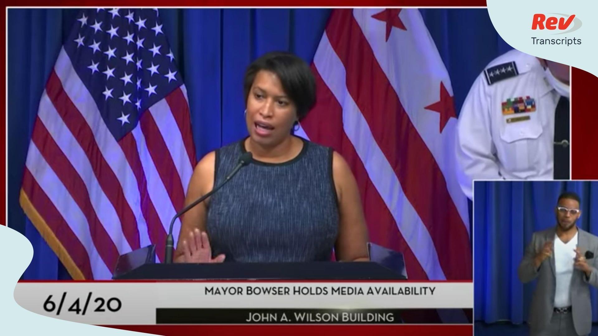 Muriel Bowser Press Conference June 4