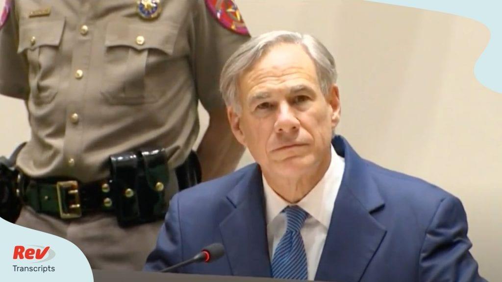 Texas Governor Greg Abbott Press Conference June 2