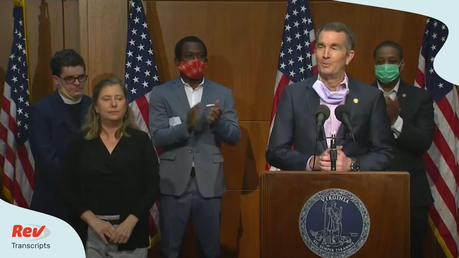 Virginia Governor Ralph Northam Announces Removal of Robert E. Lee Statue