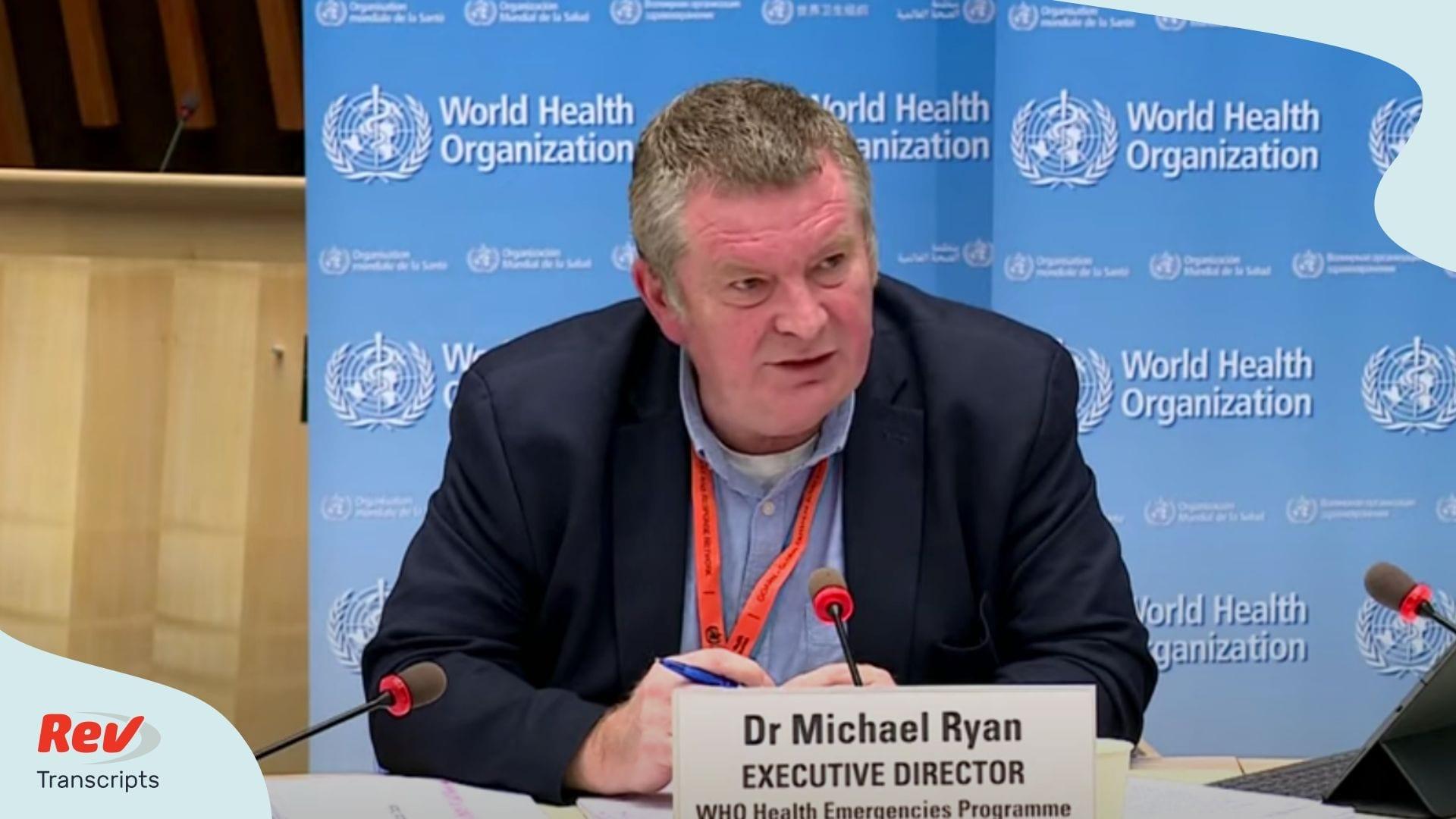 World Health Organization Briefing