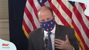 Colorado Governor Polis Press Conference July 16