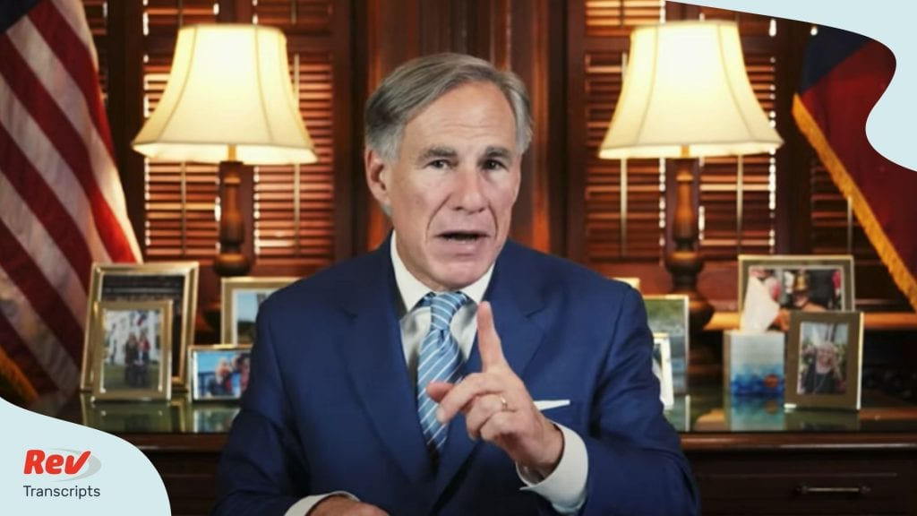 Greg Abbott Mask Mandate Speech July 2