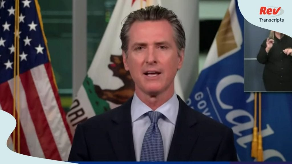 Gavin Newsom Press Conference July 6