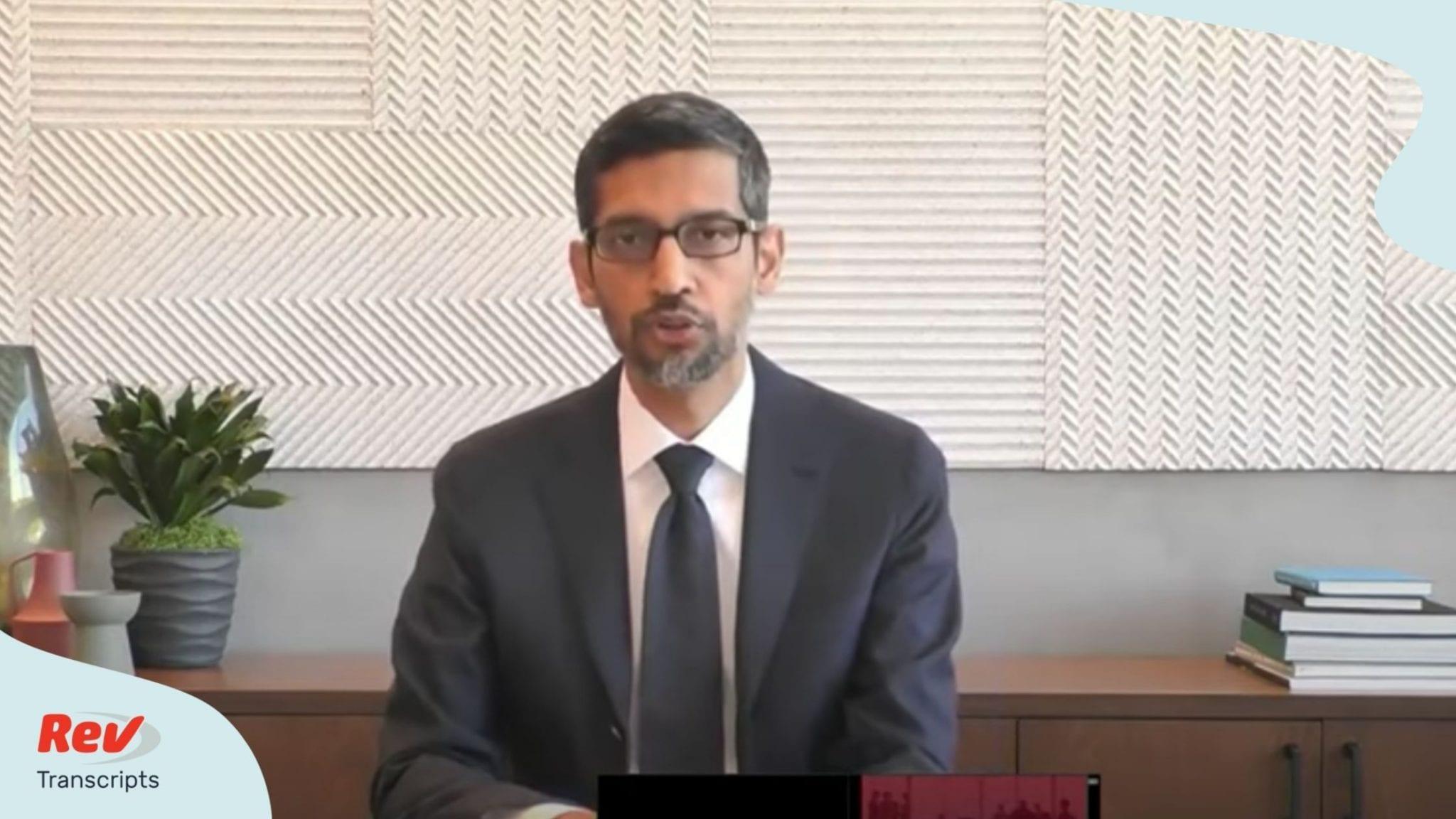 Sundar Pichai Opening Statement Transcript Antitrust Hearing July 29