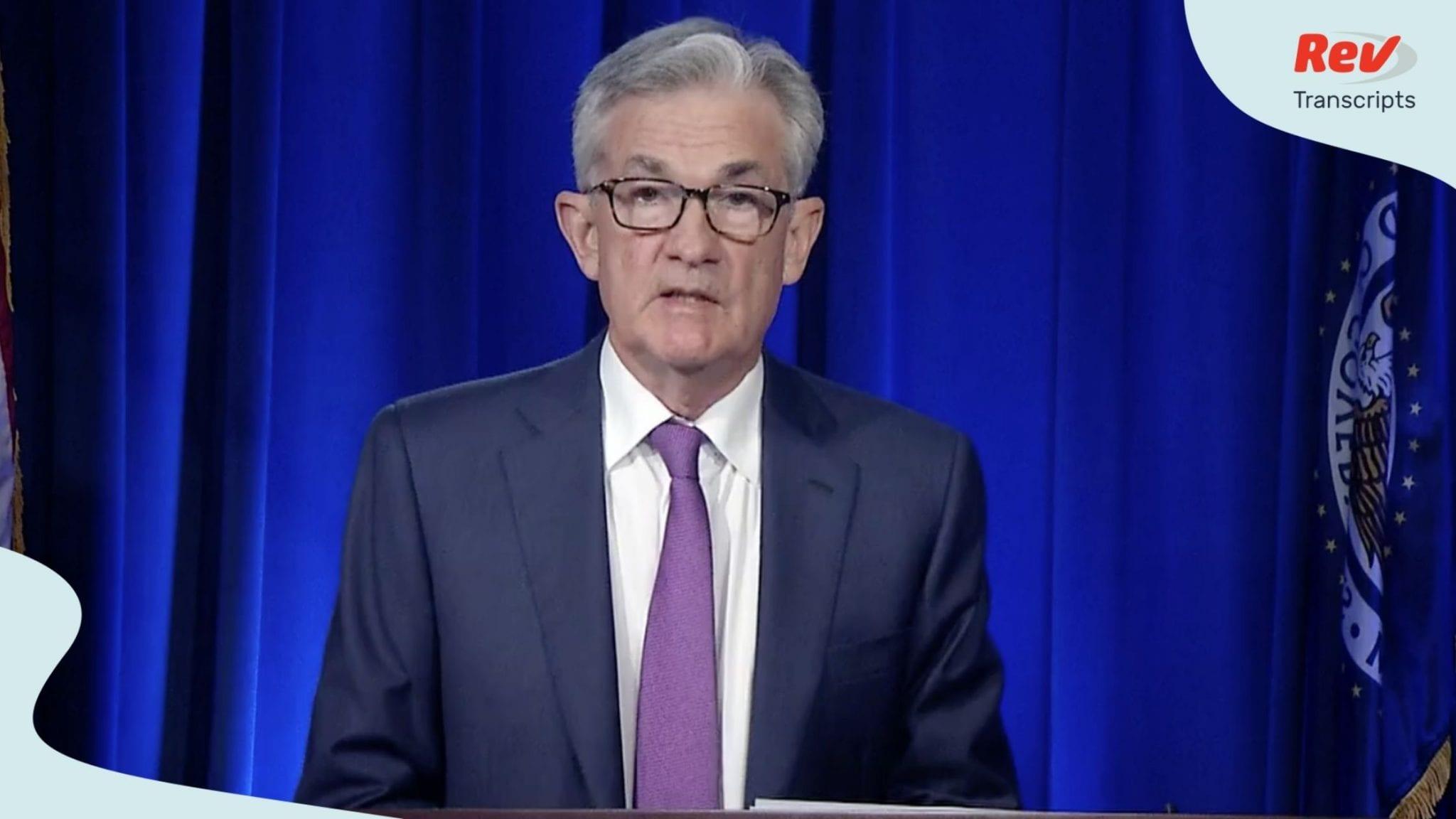 Jerome Powell Fed Press Conference Speech Transcript July 29