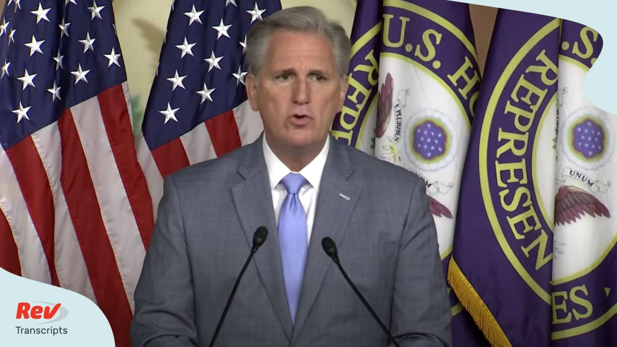 House Minority Leader Kevin McCarthy Press Conference Transcript July 30
