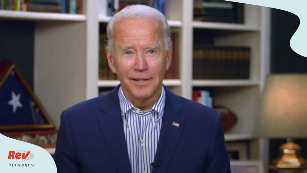 Joe Biden Speaks with the American Federation of Teachers Online Event Transcript July 30