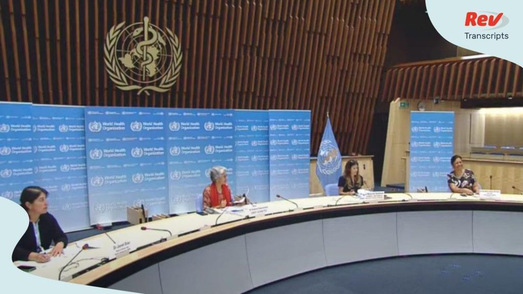 World Health Organization Press Conference July 2