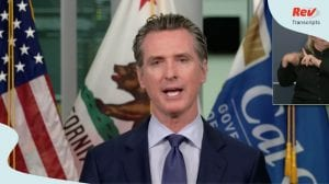 Newsom gives press conference July 17
