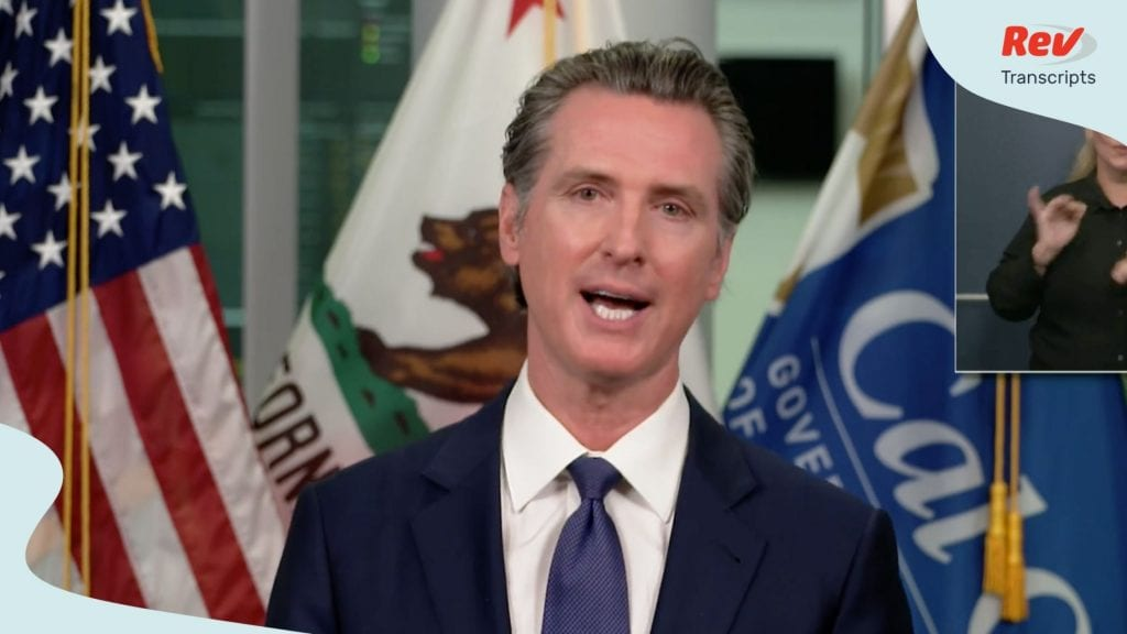 California Governor Gavin Newsom July 24 Press Conference Transcript