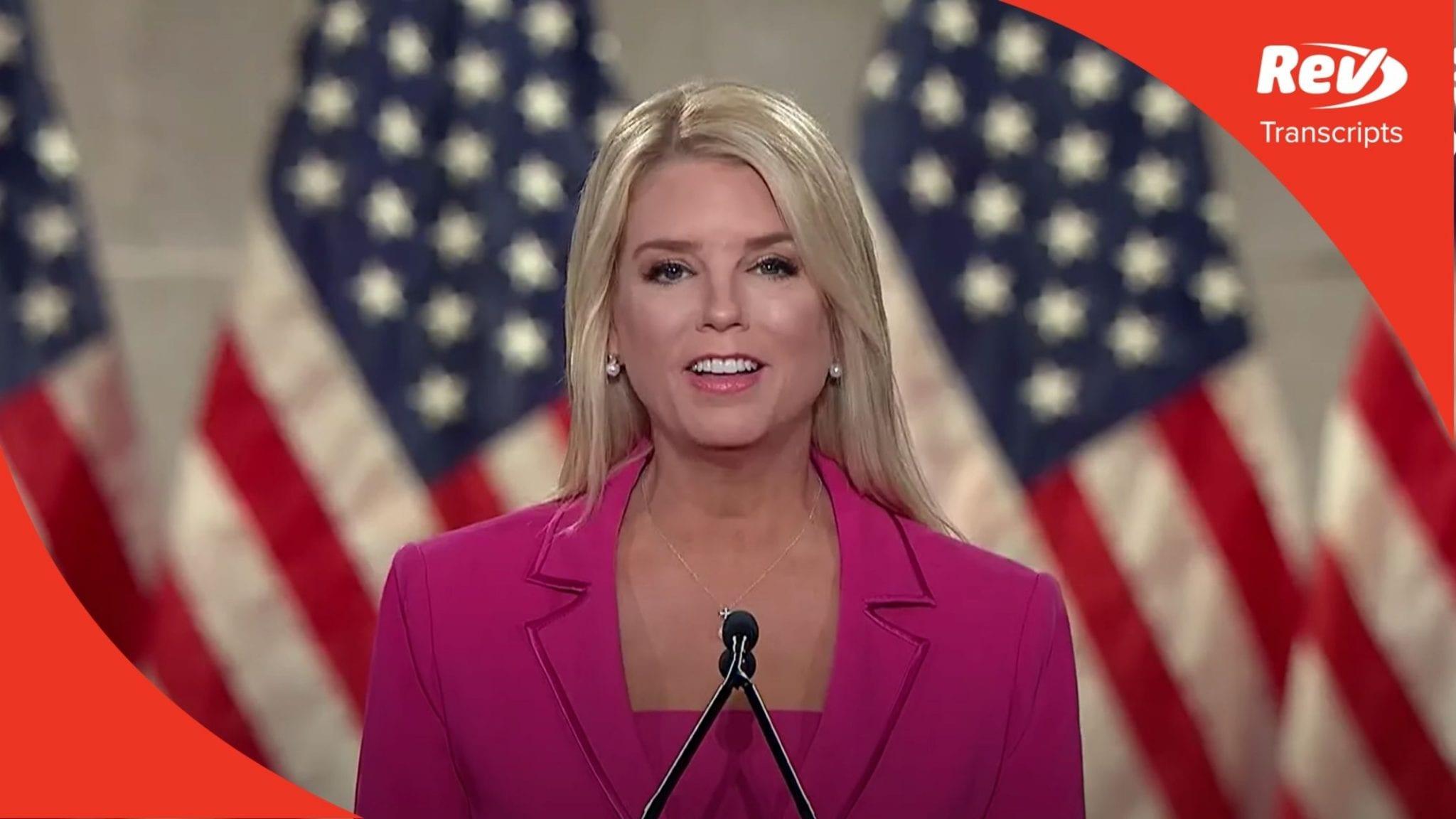 Pam Bondi 2020 RNC Speech Transcript