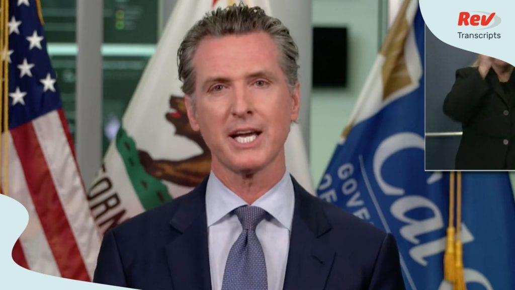 California Governor Gavin Newsom August 10 Press Conference Transcript