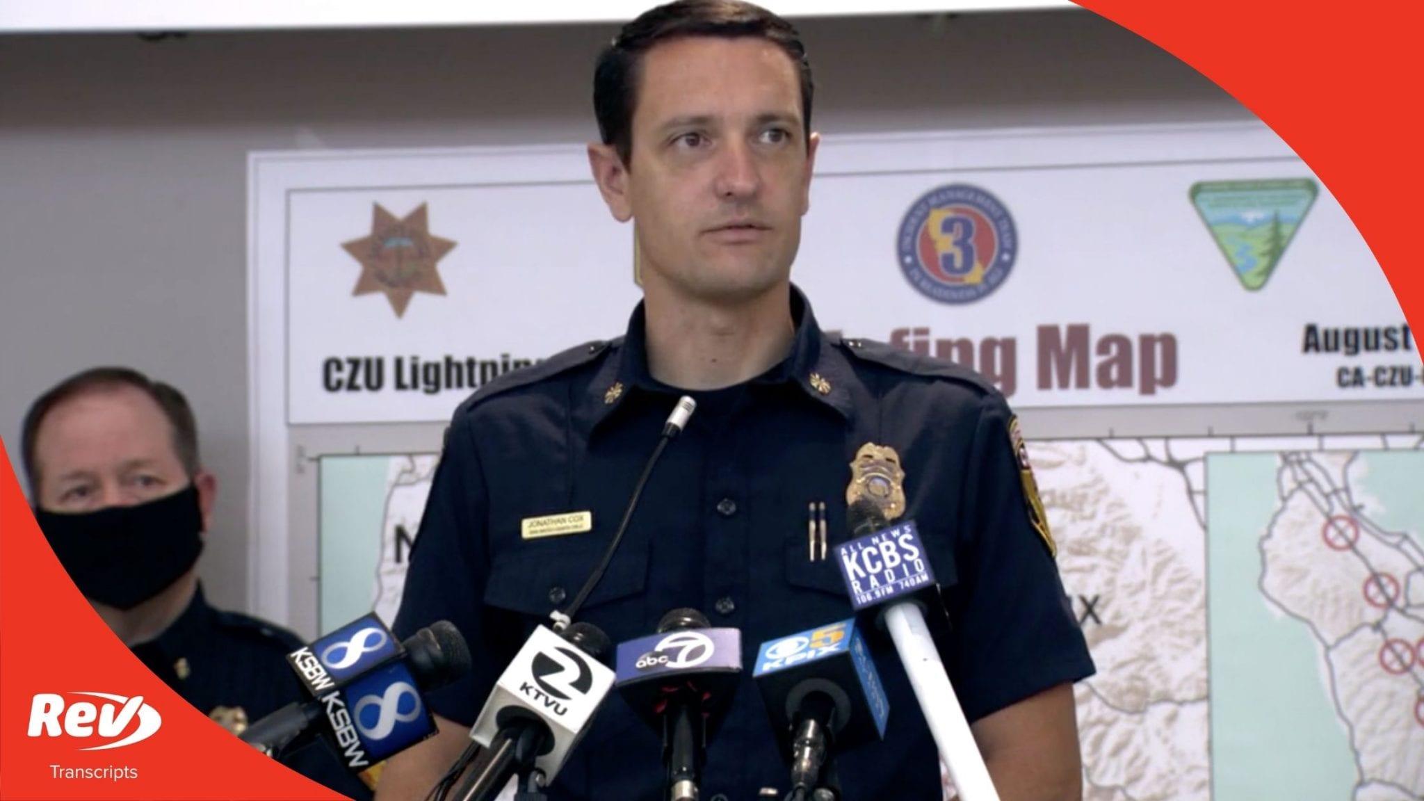 Cal Fire Press Conference Transcript August 21: CZU Lightning Complex Fires
